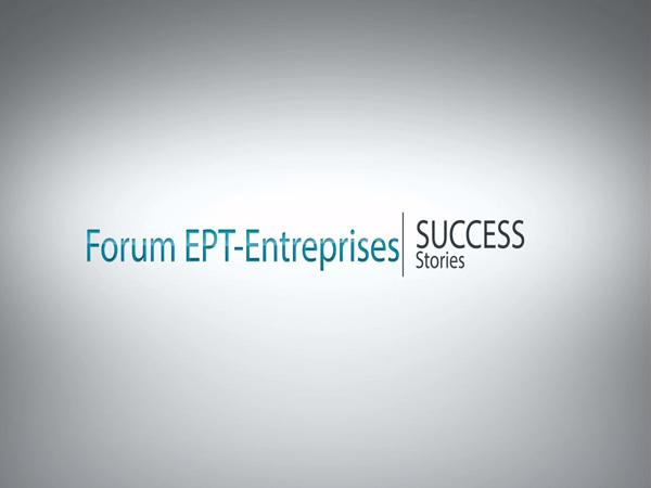 FORUM EPT-ENTREPRISES 2013